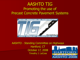 LaCoss - AASHTO TIG - Promoting the Use of Precast