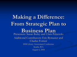 Making a Difference: From Strategic Plan to Business Plan