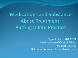Medications and Substance Abuse Treatment:
