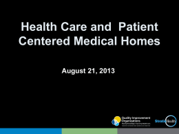 Health Care and Patient Centered Medical Homes