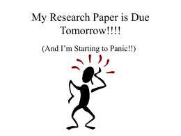 My Research Paper is Due Tomorrow!!!!