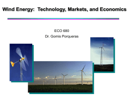 Wind Energy: Technology, Applications, Markets, and Economics
