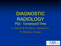Turnaround Time - Diagnostic Radiology