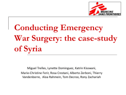 Conducting Emergency War Surgery : the case