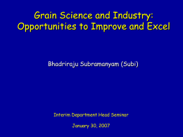 Grain Science and Industry: Opportunities to Change and Excel