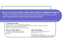 DALLAS COALITION FOR TREATMENT IMPROVEMENT