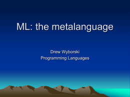 ML: the functional language