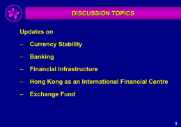 Hong Kong Economic and Monetary Developments and Prospects