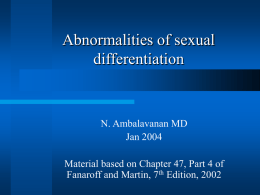 Abnormalities of sexual differentiation