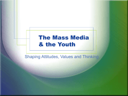 The Mass Media & the Youth