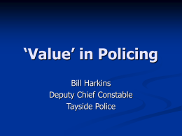 Value' in Policing