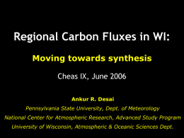 Regional Carbon Fluxes in WI: - Pennsylvania State University