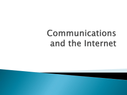 Communications and the Internet