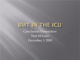 BMT in the ICU - UBC Critical Care Medicine, Vancouver BC