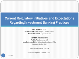 Current Regulatory Initiatives and Expectations Regarding