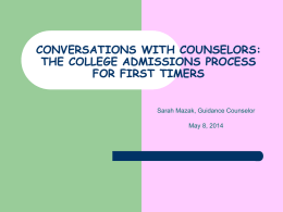 CONVERSATIONS WITH COUNSELORS: THE COLLEGE …