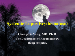 Systemic Lupus Erythematosus Cheng-De Yang
