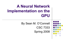 A Neural Network Implementation on the GPU