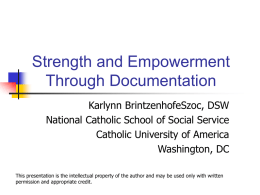 Strength and Empowerment Through Documentation.