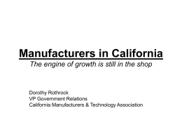 Manufacturers in California The engine of growth is still