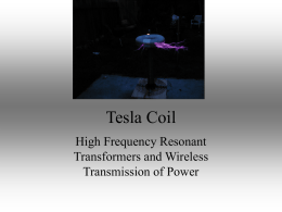 Tesla Coil - The Xtreme Resources