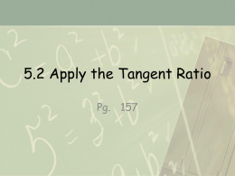 5.2 Apply the Tangent Ratio