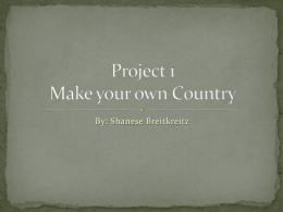 Project 1 Make your own Country