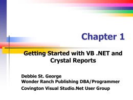 Getting Started with VB .NET and Crystal Reports