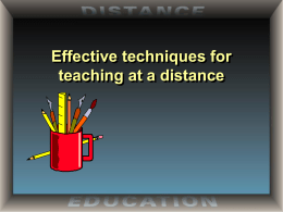 Effective techniques for teaching at a distance