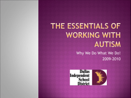 The Essentials of working with Autism