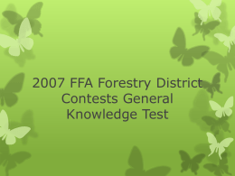 2007 FFA Forestry District Contests General Knowledge Test