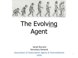 The Evolving Agent Sarah Durrant