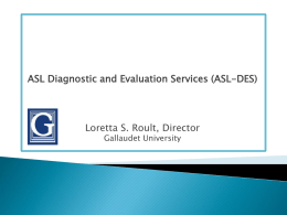 ASL Diagnostic and Evaluation