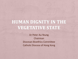 Human Dignity in the Vegetative State
