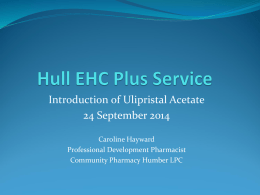 Hull EHC Plus Service Introduction of Ullipristal Acetate 30mg