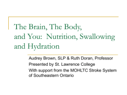 The Brain, The Body, and You: Nutrition, Swallowing and