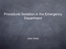 Procedural Sedation & Regional Anaesthesia