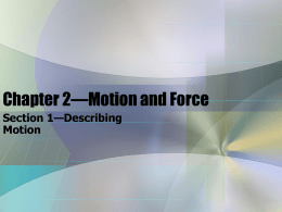 Chapter 2—Motion and Force