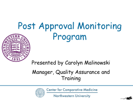 Center for Comparative Medicine Post Approval Monitoring