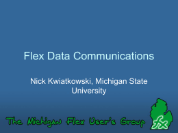 Powerpoint - 405kb - The Michigan Flex Users Group