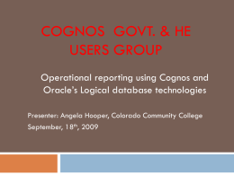 Operational reporting using Cognos and Oracle's Logical