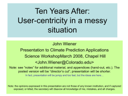 Ten Years After: User-centricity in a messy situation