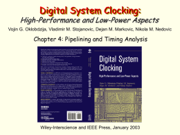 Timing in a digital system using a single clock and flip