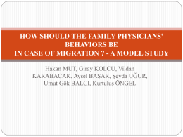 HOW SHOULD BE THE FAMILY PHYSİCİANS' BEHAVİOR IN …