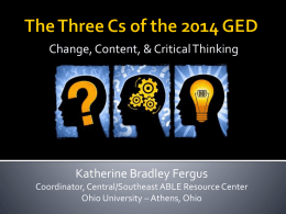 The Three Cs of the 2014 GED