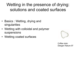 Wetting in the presence of drying: solutions and coated