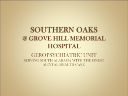 SOUTHERN OAKS @ GROVE HILL MEMORIAL HOSPITAL
