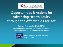 The Affordable Care Act & Opportunity for Advancing Racial