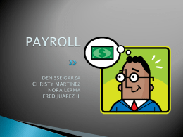 PAYROLL CHRISTY MARTINEZ DENISSE GARZA NORA LERMA …