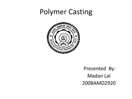 Polymer Casting - Welcome to AML 883